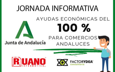 JORNADA INFORMATIVA PARA INFORMARSE Y SOLICITAR SUBVENCIONES PARA COMERCIOS ANDALUCES HASTA 6000€ A FONDO PEDIDO Y PROYECTOS DE HASTA 150.000€ CON UN 50% DE SUBVENCIÓN.