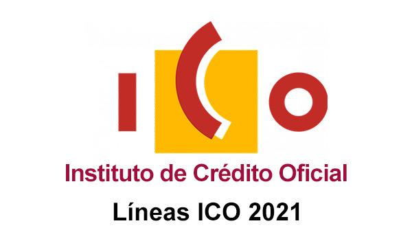 NUEVAS LINEAS ICO 2021, FINANCIA TUS PROYECTOS E INVERSIONES